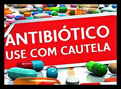 antibiótico com cautela
